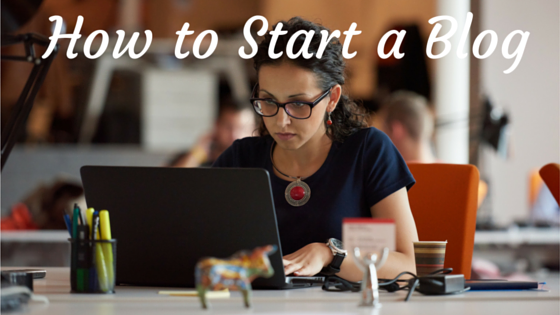 How to Start aBlog